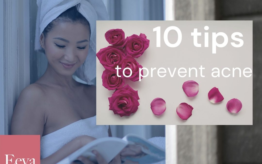 10 Tips for Preventing Acne