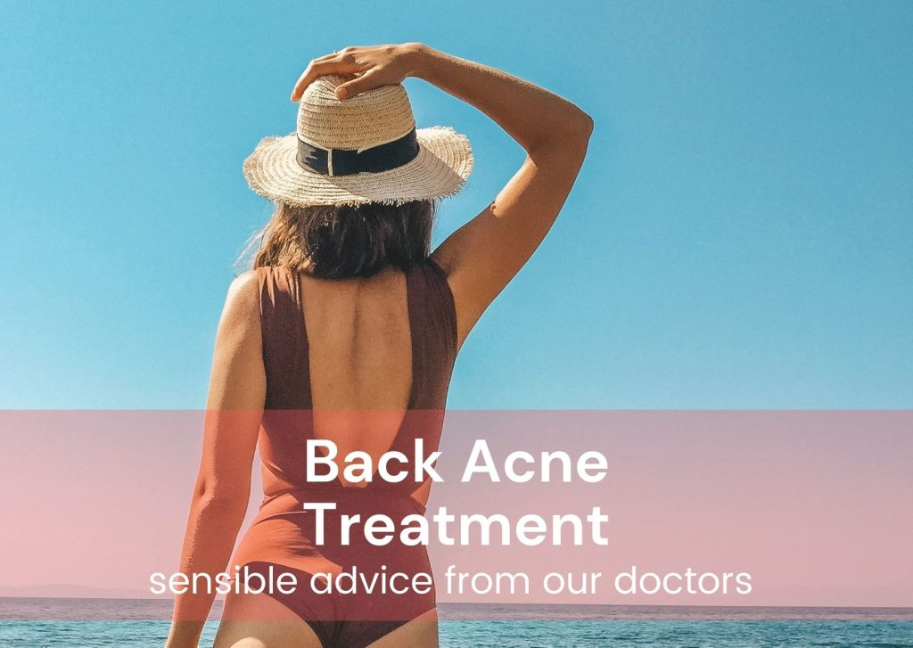 back acne treatment - sensible advice from our doctors