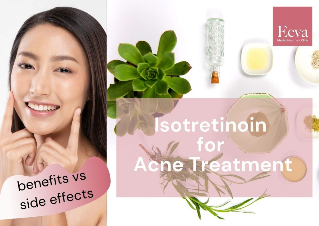benefits versus side effects of isotretinoin for acne treatment