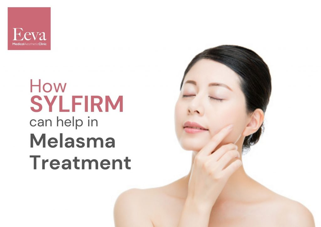 how sylfirm can help in melasma treatment